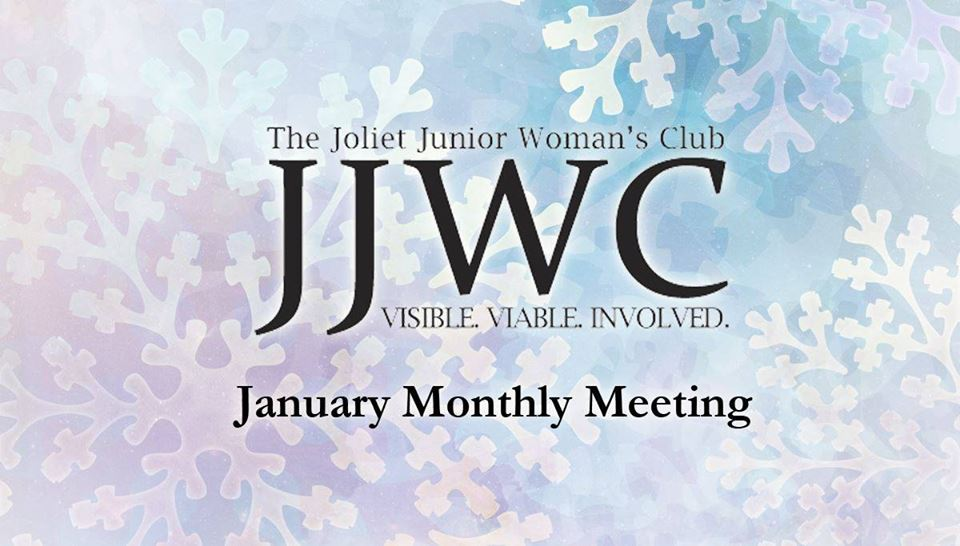 JJWC January Monthly Meeting **Save the Date